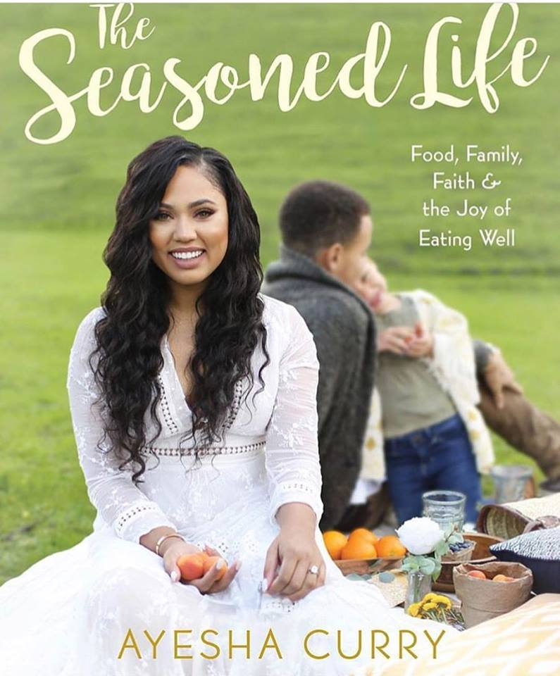 New Book: 'The Seasoned Life' By Ayesha Curry