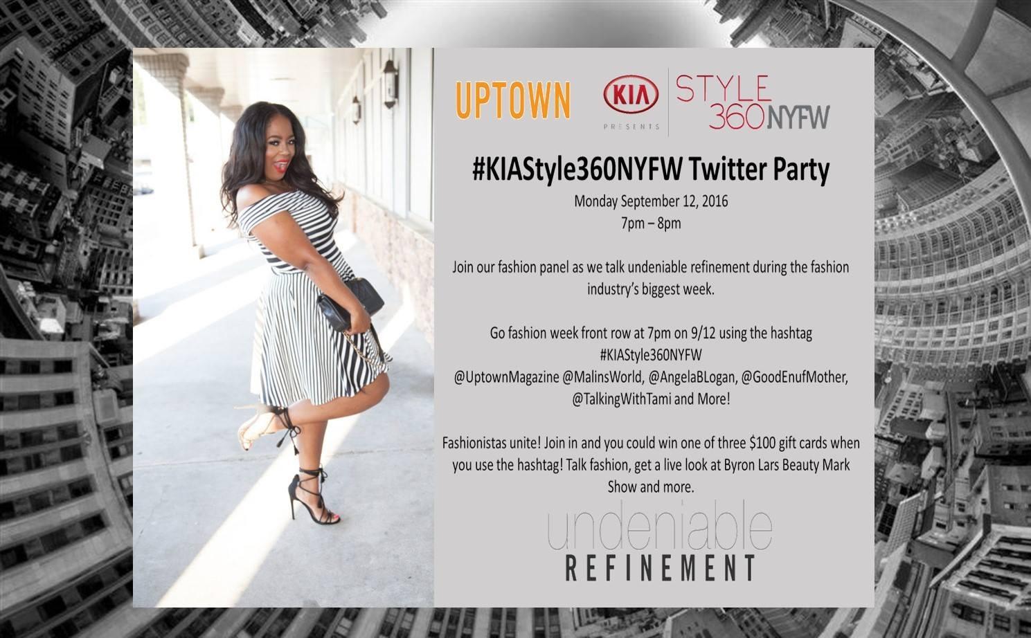 Join Me: UPTOWN + #KiaStyle360NYFW TWITTER PARTY