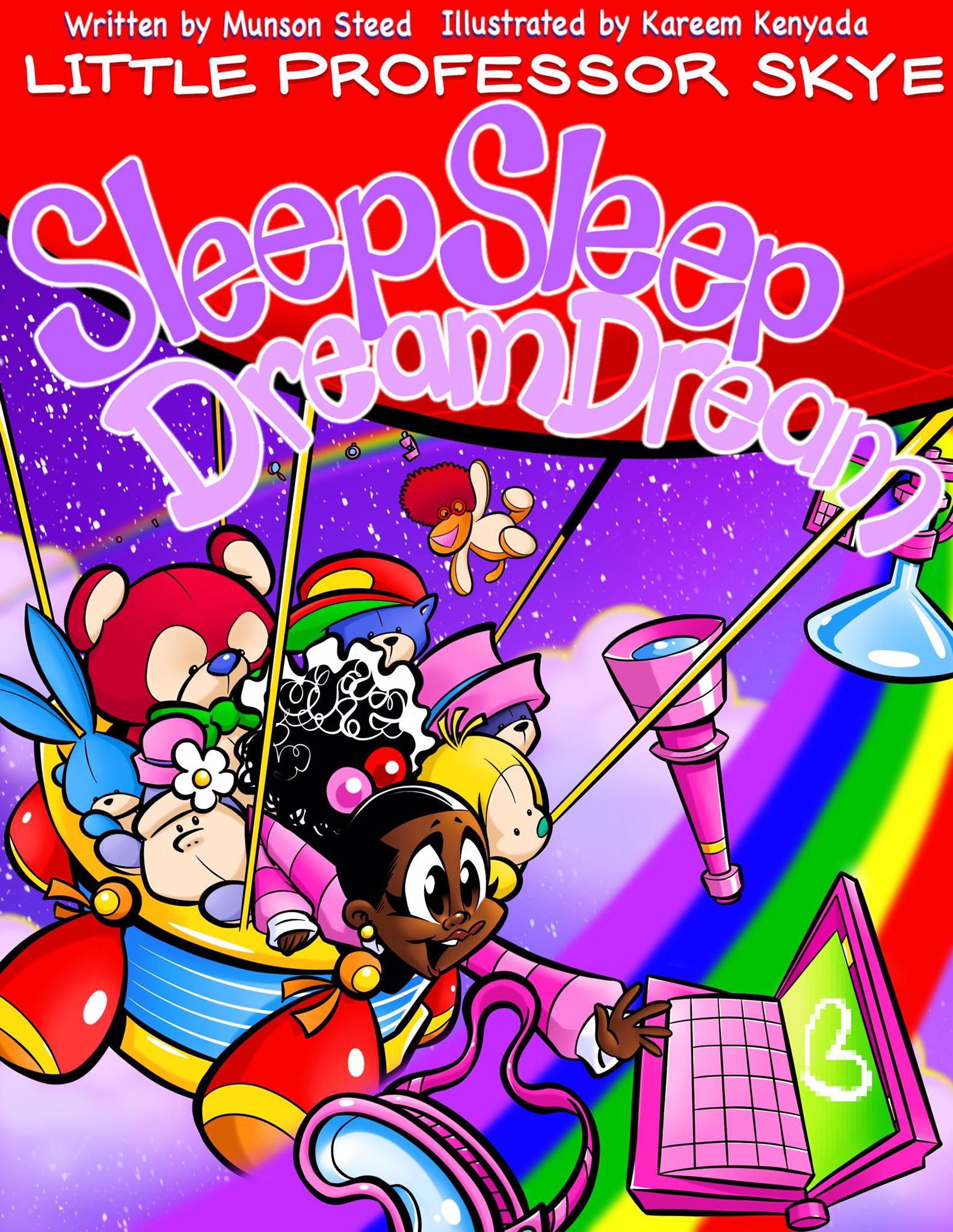 Munson Steed Releases New Children's Book, Little Professor Skye Series: Sleep Sleep Dream Dream