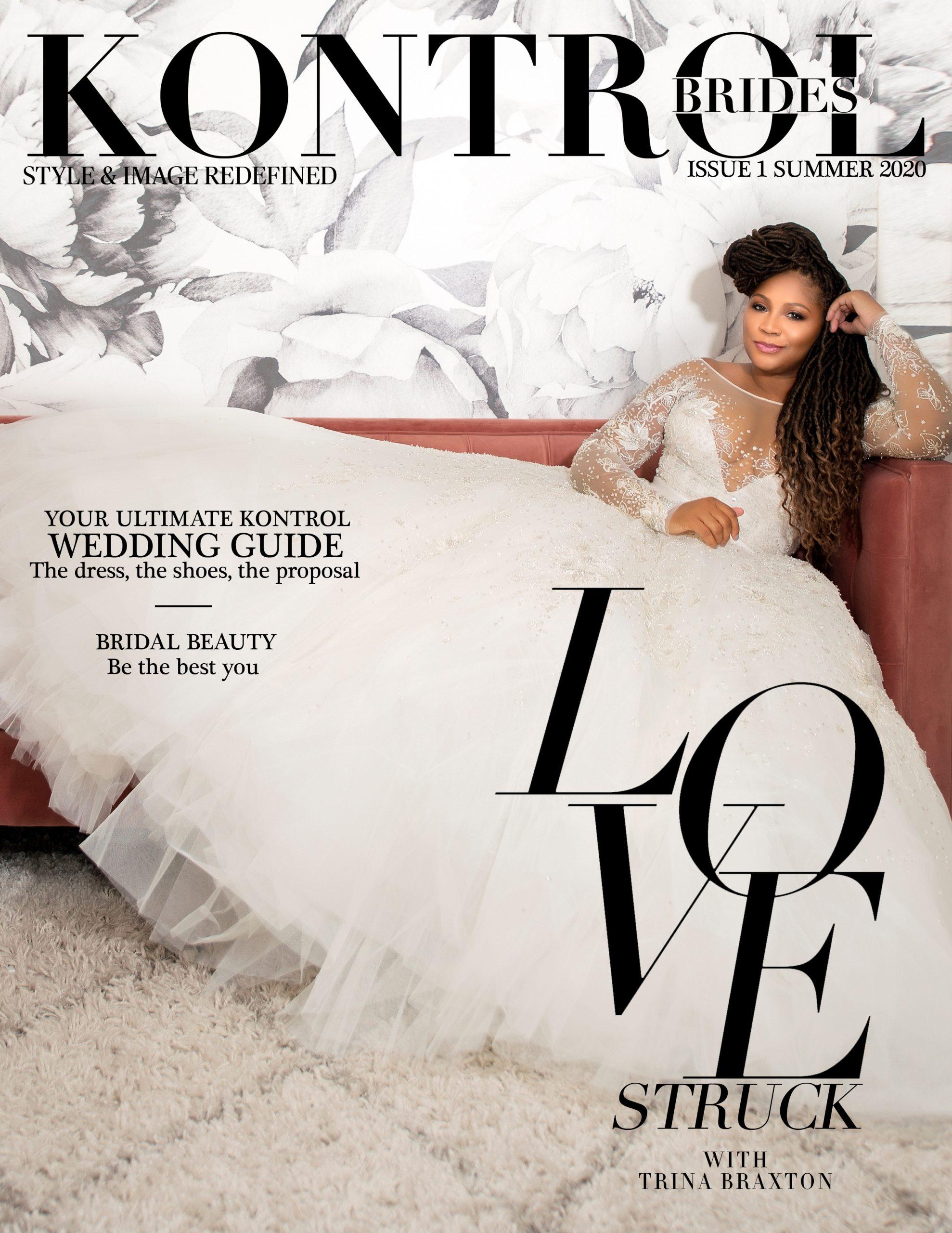 Trina Braxton For Kontrol Magazine Bride's Issue Summer 2020