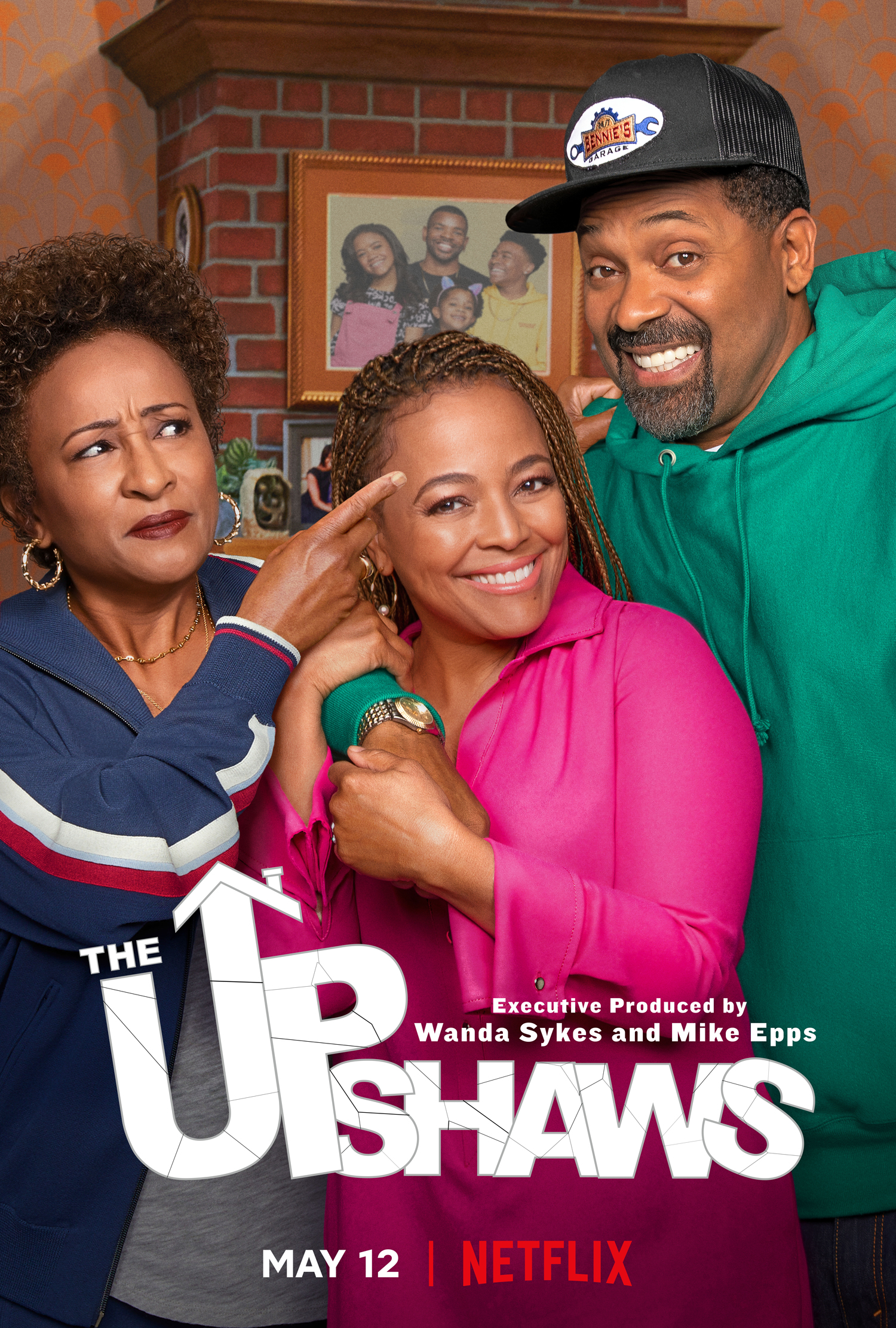 New Show: Netflix's The Upshaws Starring Wandy Sykes, Kim Fields And Mike Epps