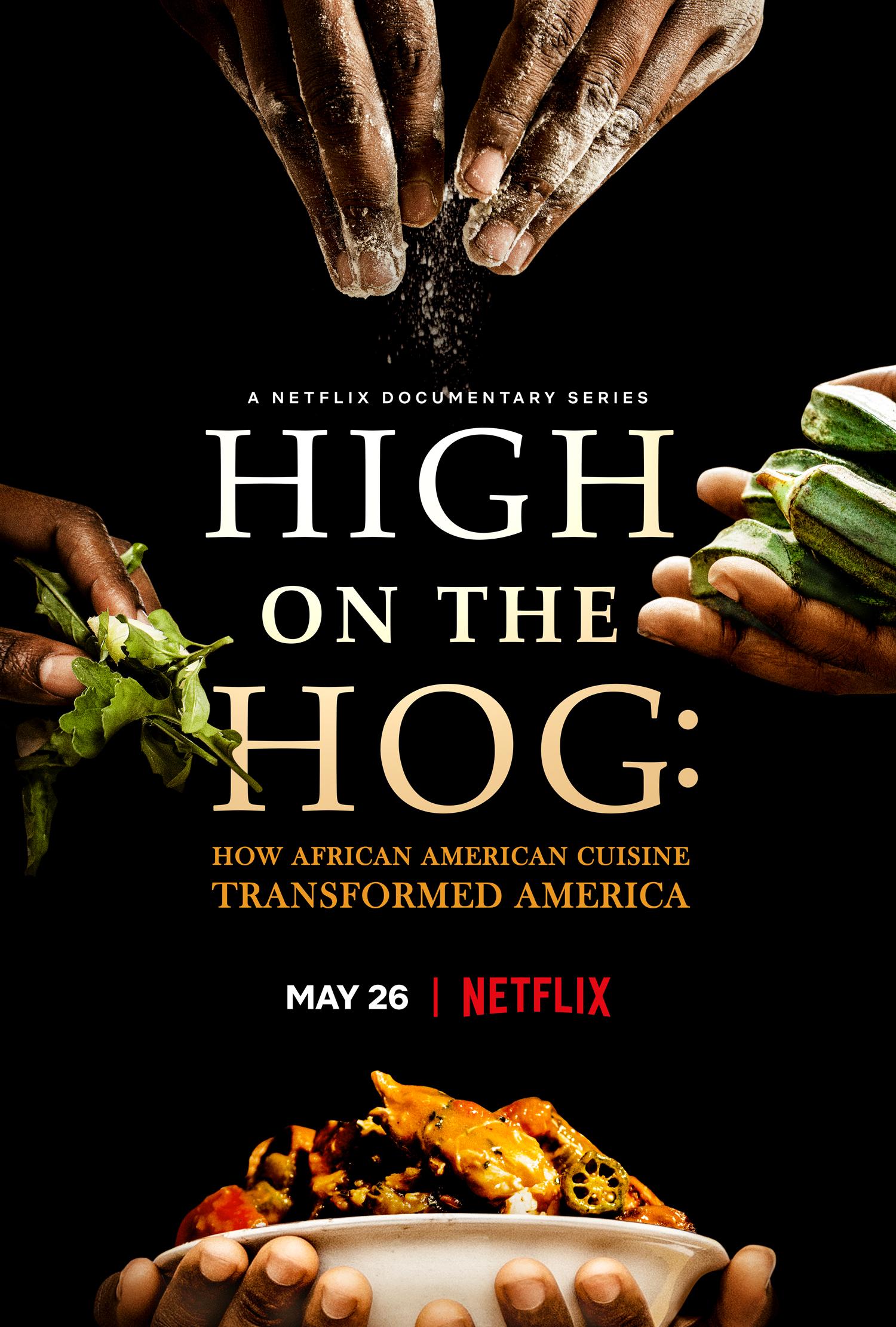 Netflix High On The Hog: How African American Cuisine Transformed America