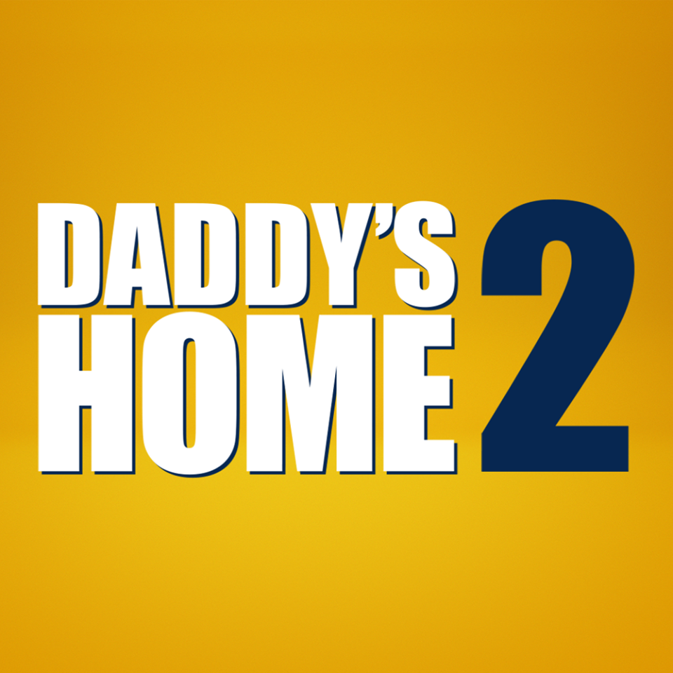 New Movie: Daddy's Home 2