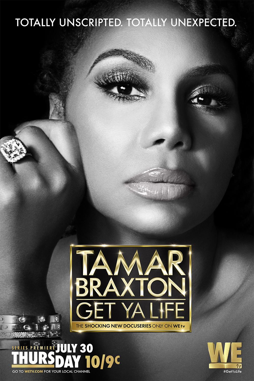 First Look: Tamar Braxton Get Ya Life
