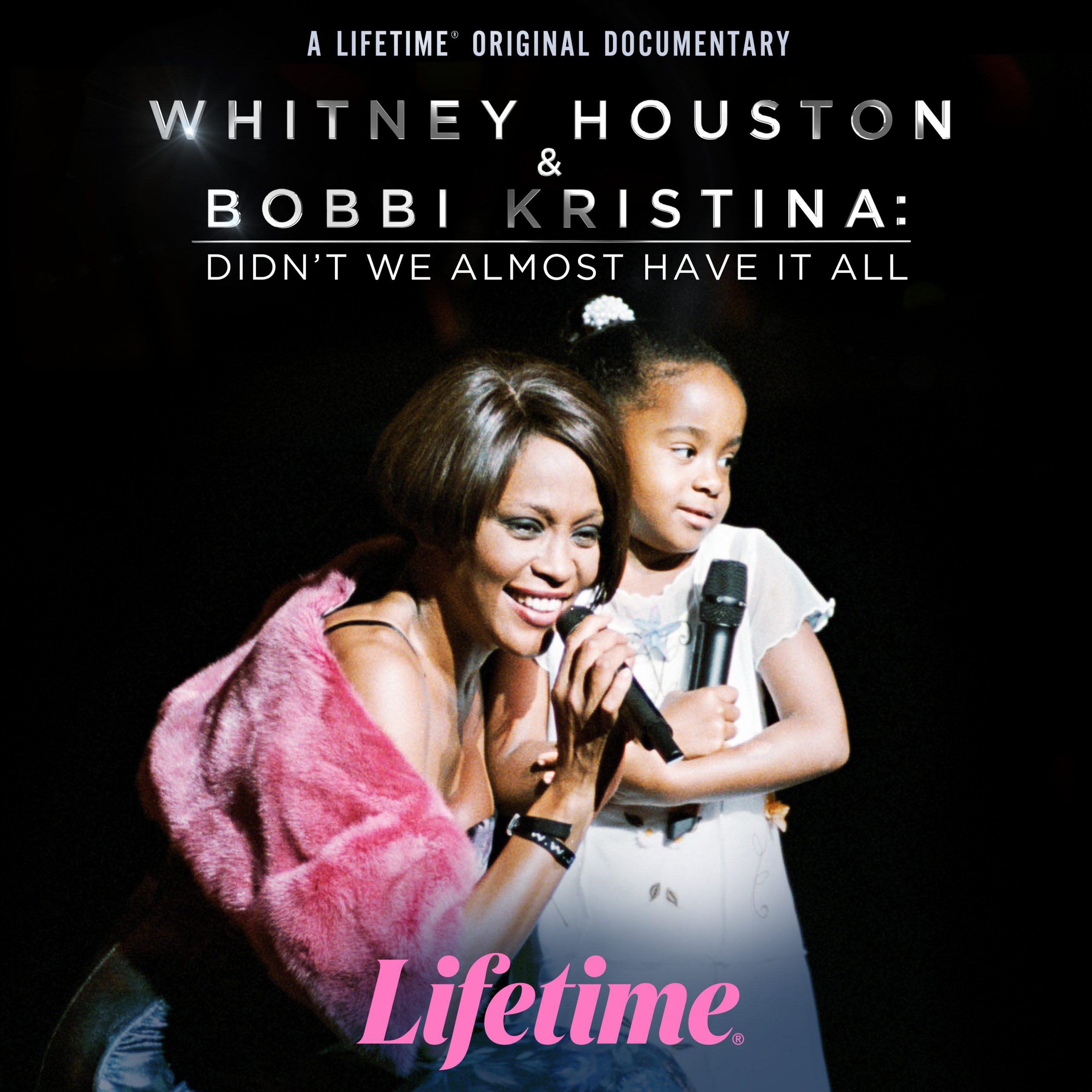 First Look: 'Whitney Houston & Bobbi Kristina: Didn't We Almost Have It All' on Lifetime