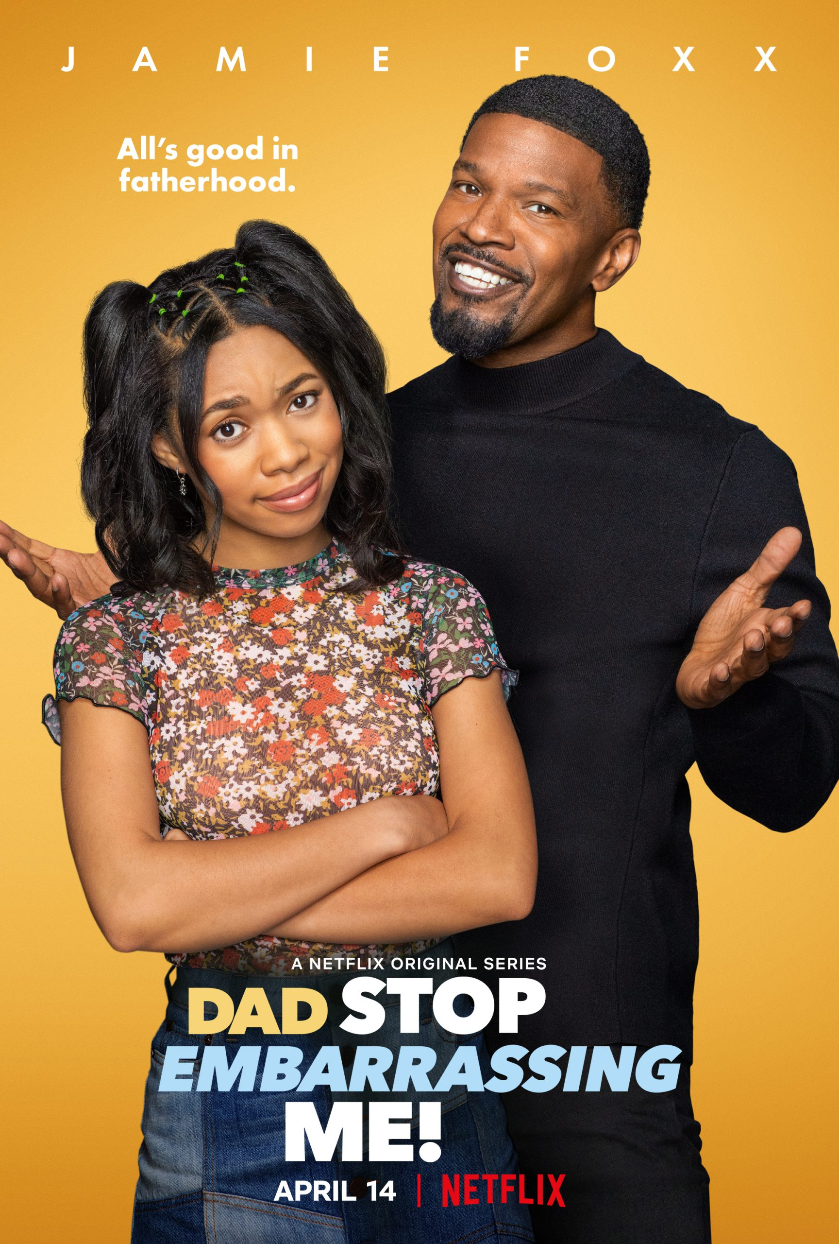 New Show: Netflix's 'Dad Stop Embarrassing Me!' Starring Jamie Foxx